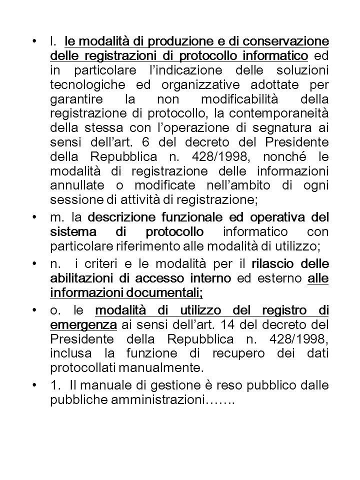 Art.7. Requisiti minimi di sicurezza dei sistemi di protocollo informatico 1.