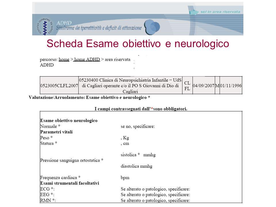 Scheda Esame obiettivo e neurologico