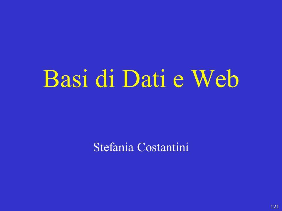 121 Basi di Dati e Web Stefania Costantini
