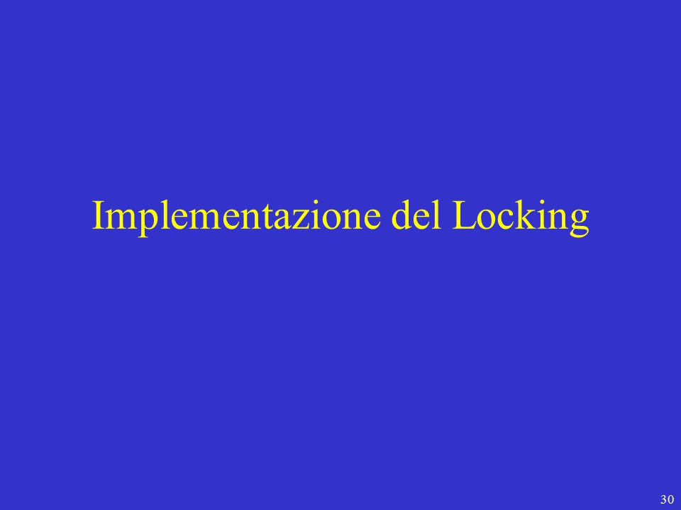 30 Implementazione del Locking