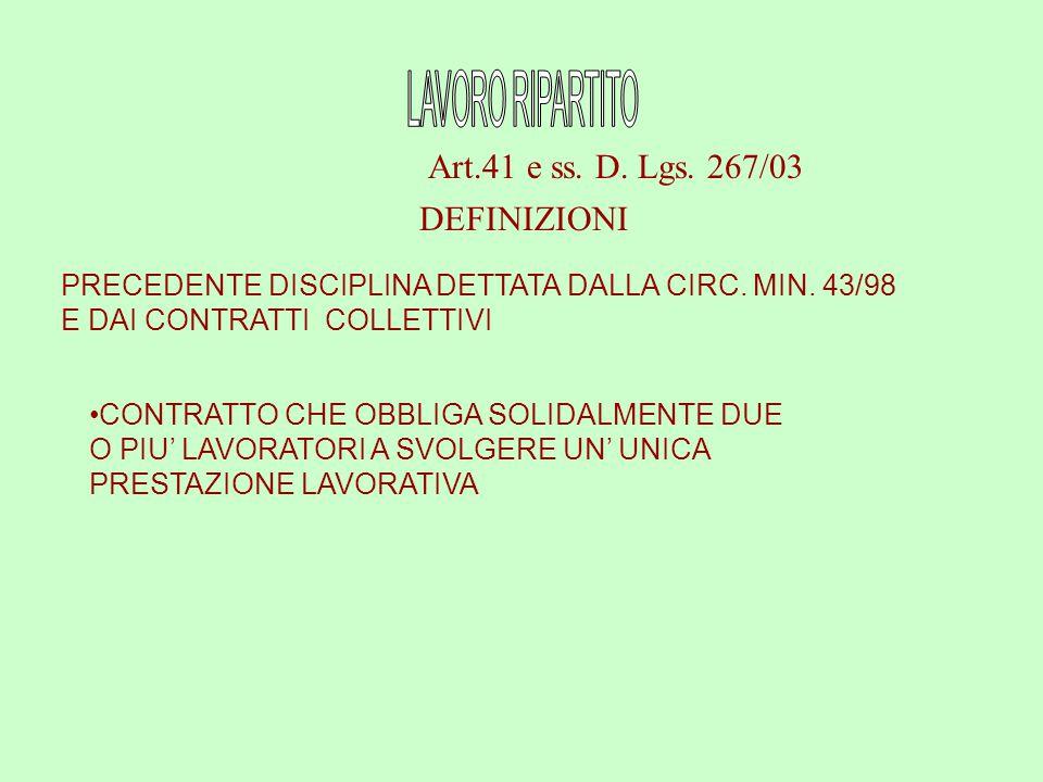 L'OBBLIGAZIONE E' ESTINTA IN VIRTU' DELL'ADEMPIMENTO DI UNO SOLO DEI LAVORATORI CO-OBBLIGATI OGNI LAVORATORE E' PERSONALMENTE E DIRETTAMENTE RESPONSABILE DELL'ADEMPIMENTO DELLA INTERA PRESTAZIONE LAVORATIVA VINCOLO DI SOLIDARIETA' LE DIMISSIONI O IL LICENZIAMENTO DI UNO DEI LAVORATORI COOBBLIGATI COMPORTANO L ESTINZIONE DELL INTERO CONTRATTUALE (salva diversa intesa delle parti) IL CONTRATTO DI LAVORO PUO' TRASFORMARSI IN UN NORMALE CONTRATTO A TEMPO PIENO SU RICHIESTA DEL DATORE DI LAVORO E ACCETTAZIONE DEL LAVORATORE SUPERSTITE