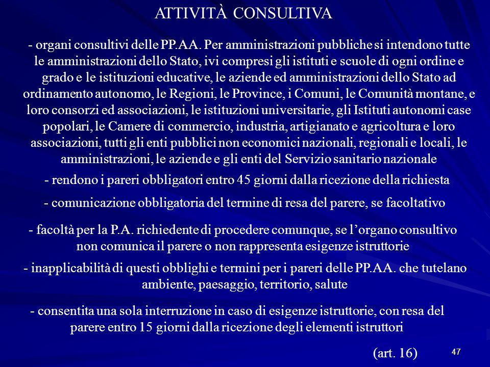 47 ATTIVITÀ CONSULTIVA - organi consultivi delle PP.AA.