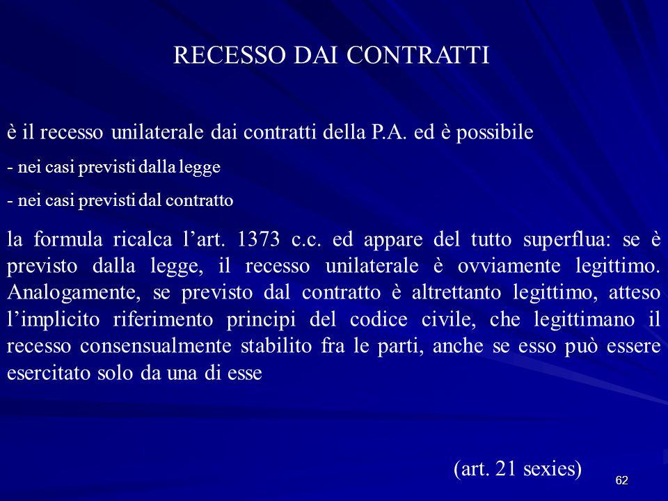 62 RECESSO DAI CONTRATTI è il recesso unilaterale dai contratti della P.A.