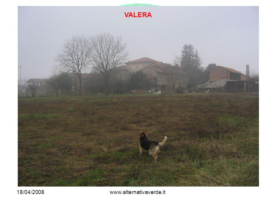18/04/2008www.alternativaverde.it VALERA
