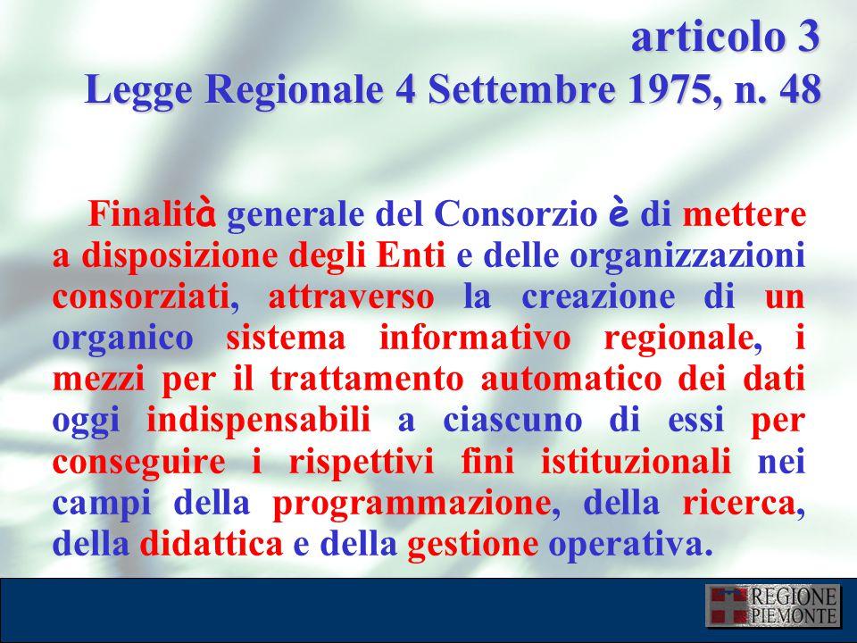 L'attuazione dell'eGovernment 10 dicembre 2001 articolo 3 Legge Regionale 4 Settembre 1975, n.