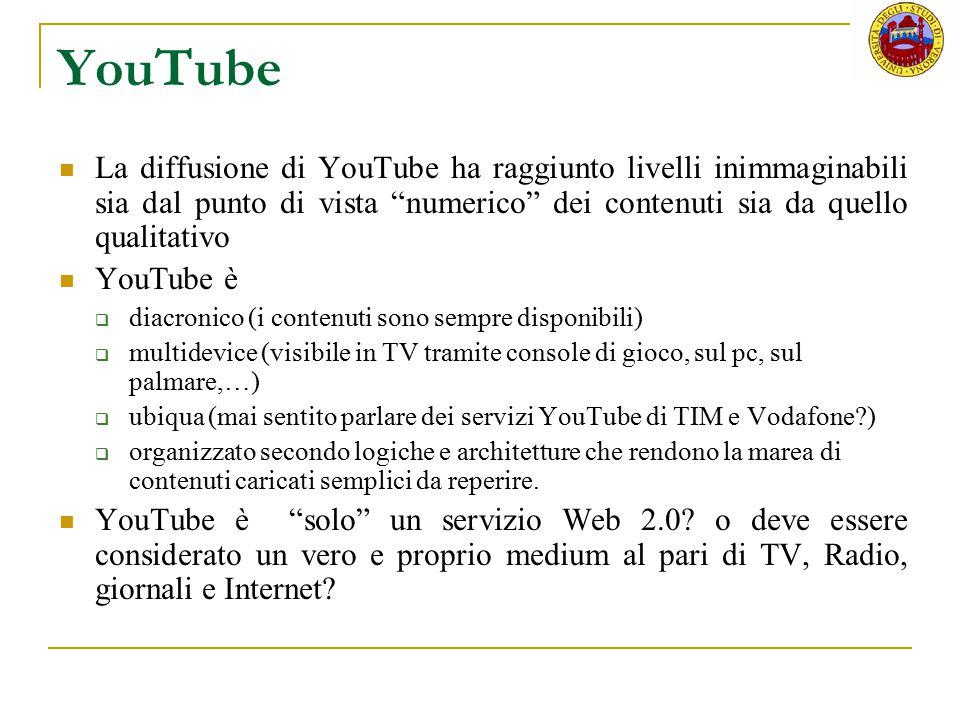 """YouTube La diffusione di YouTube ha raggiunto livelli inimmaginabili sia dal punto di vista """"numerico"""" dei contenuti sia da quello qualitativo YouTube"""
