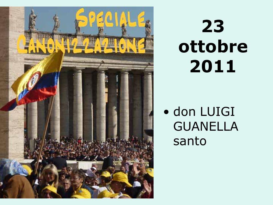 23 ottobre 2011 don LUIGI GUANELLA santo