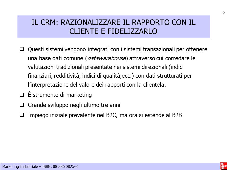 Marketing Industriale – ISBN: 88 386 0825-3 10 CRM/2