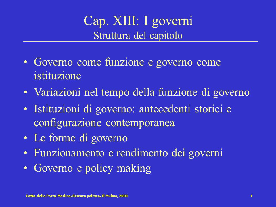 Cotta-della Porta-Morlino, Scienza politica, Il Mulino, 20011 Cap.