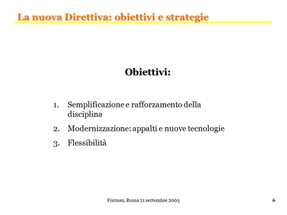 Semplificazione e rafforzamento della disciplina Formez Napoli, 4 novembre 2004