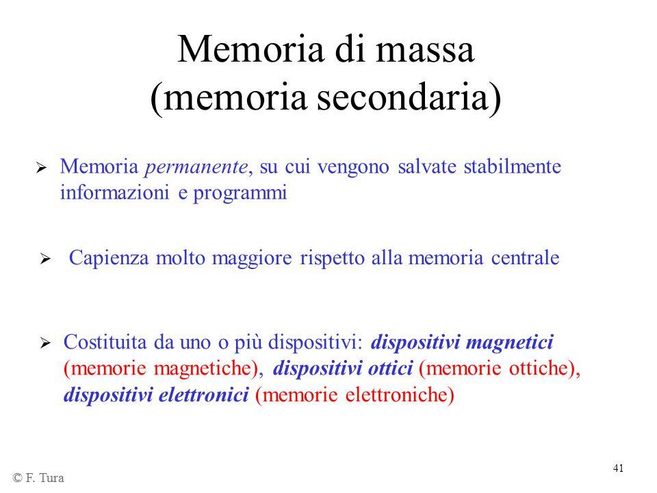 41 Memoria di massa (memoria secondaria)  Memoria permanente, su cui vengono salvate stabilmente informazioni e programmi  Capienza molto maggiore r