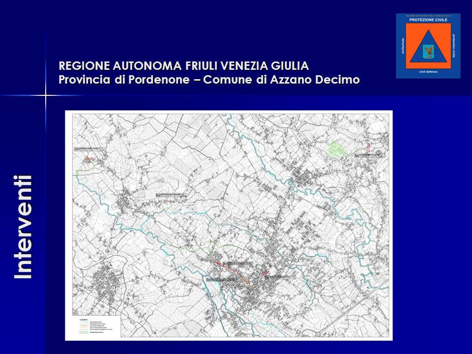 REGIONE AUTONOMA FRIULI VENEZIA GIULIA Provincia di Pordenone – Comune di Azzano Decimo Interventi