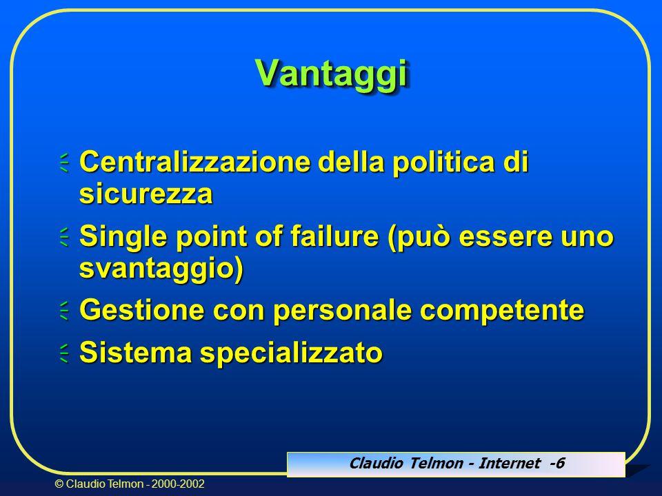 Claudio Telmon - Internet -87 © Claudio Telmon - 2000-2002 IPSECIPSEC