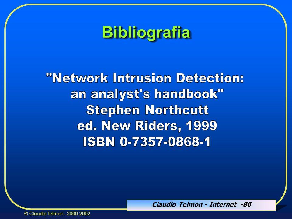 Claudio Telmon - Internet -86 © Claudio Telmon - 2000-2002 BibliografiaBibliografia