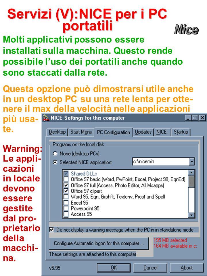 Questa opzione può dimostrarsi utile anche in un desktop PC su una rete lenta per otte- nere il max della velocità nelle applicazioni più usa- te.