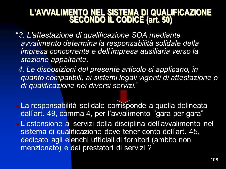 108 L'AVVALIMENTO NEL SISTEMA DI QUALIFICAZIONE SECONDO IL CODICE (art.