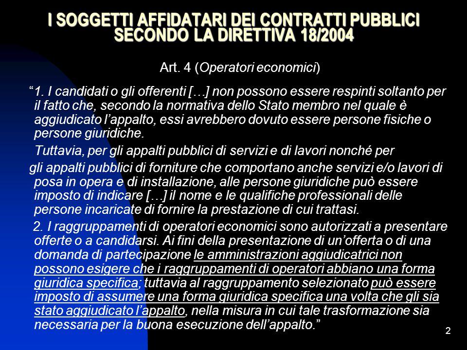 63 I REQUISITI DI IDONEITA' NEL CODICE DEI CONTRATTI Art.