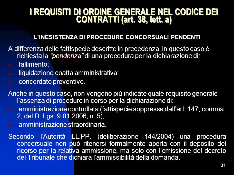 31 I REQUISITI DI ORDINE GENERALE NEL CODICE DEI CONTRATTI (art.