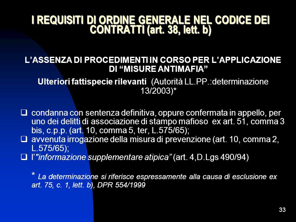 33 I REQUISITI DI ORDINE GENERALE NEL CODICE DEI CONTRATTI (art.