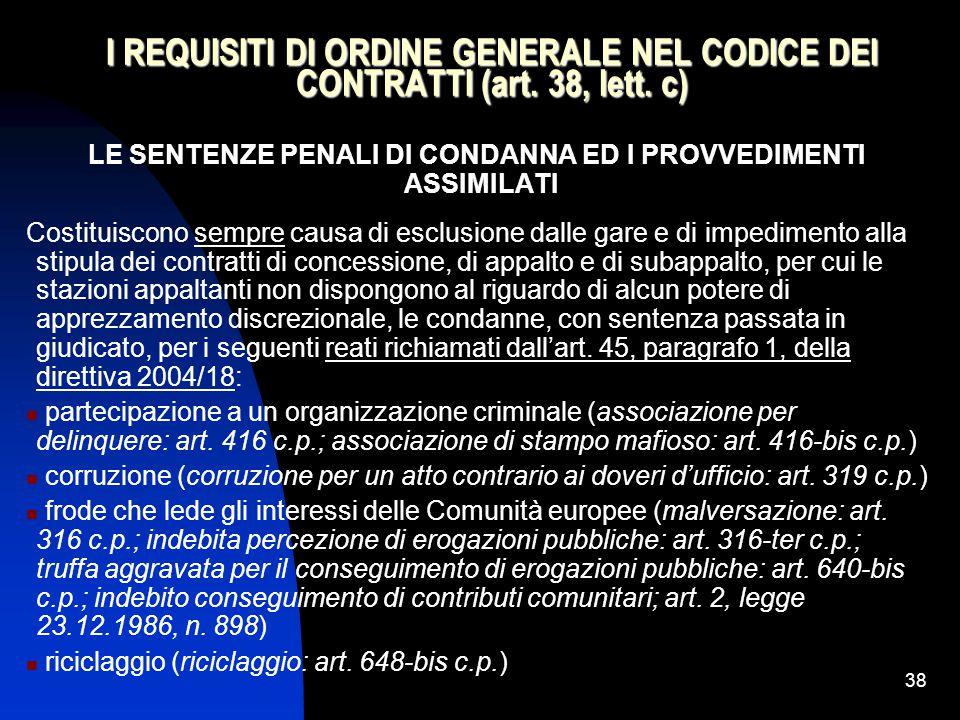 38 I REQUISITI DI ORDINE GENERALE NEL CODICE DEI CONTRATTI (art.