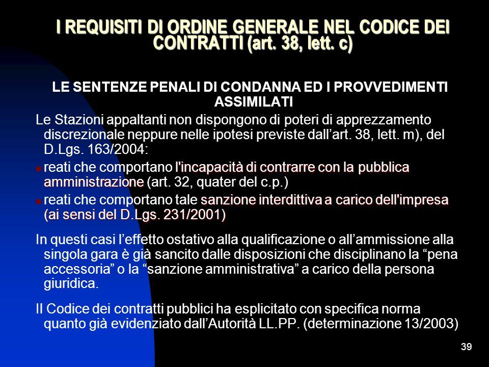 39 I REQUISITI DI ORDINE GENERALE NEL CODICE DEI CONTRATTI (art.