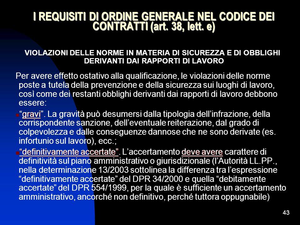 43 I REQUISITI DI ORDINE GENERALE NEL CODICE DEI CONTRATTI (art.