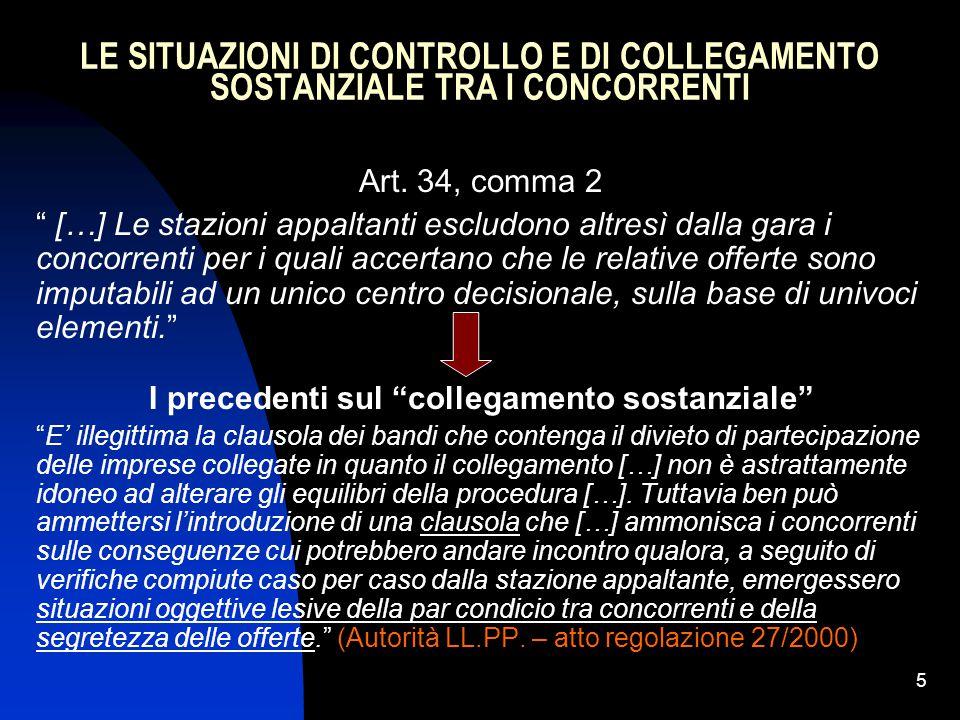 5 LE SITUAZIONI DI CONTROLLO E DI COLLEGAMENTO SOSTANZIALE TRA I CONCORRENTI Art.