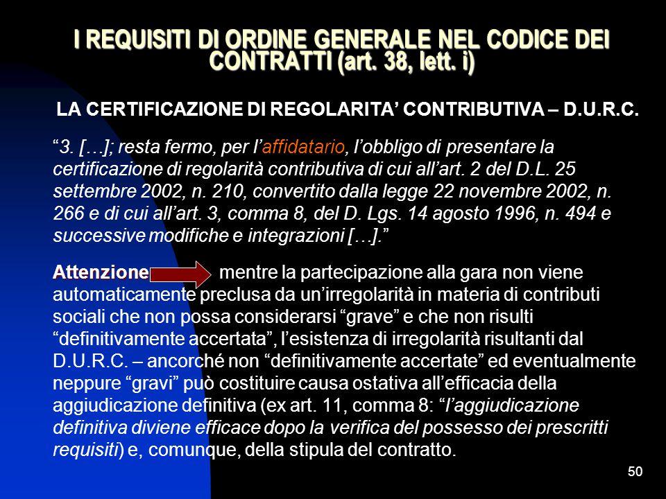 50 I REQUISITI DI ORDINE GENERALE NEL CODICE DEI CONTRATTI (art.