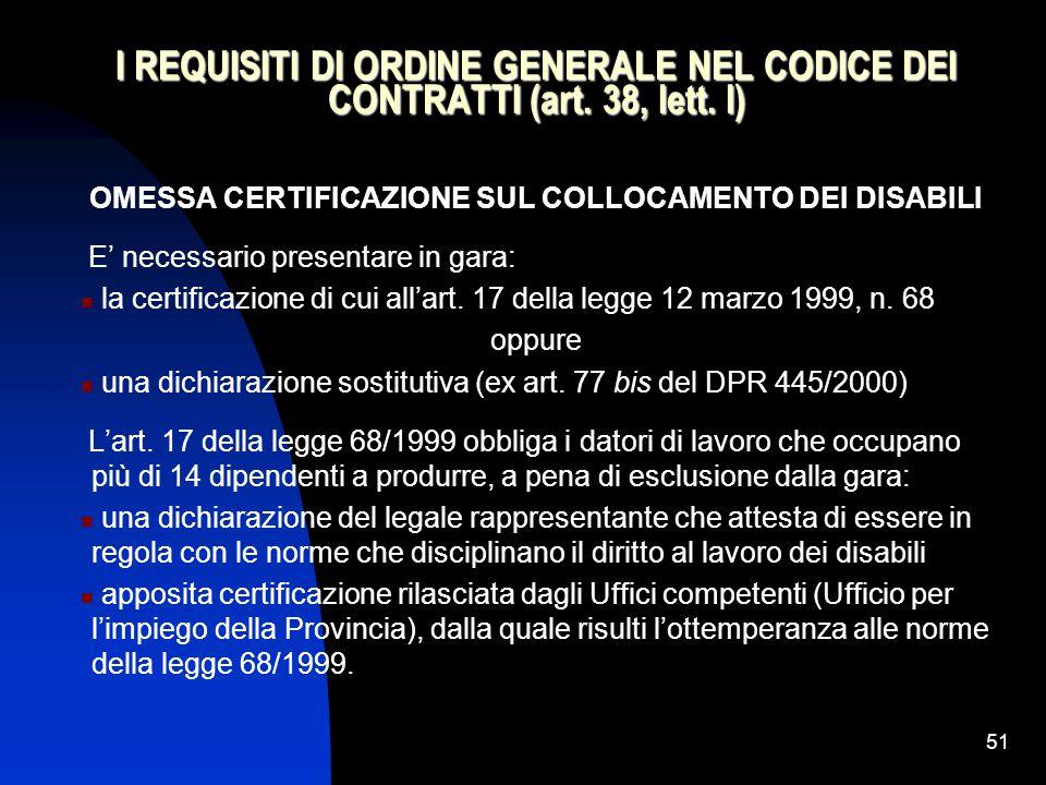 51 I REQUISITI DI ORDINE GENERALE NEL CODICE DEI CONTRATTI (art.
