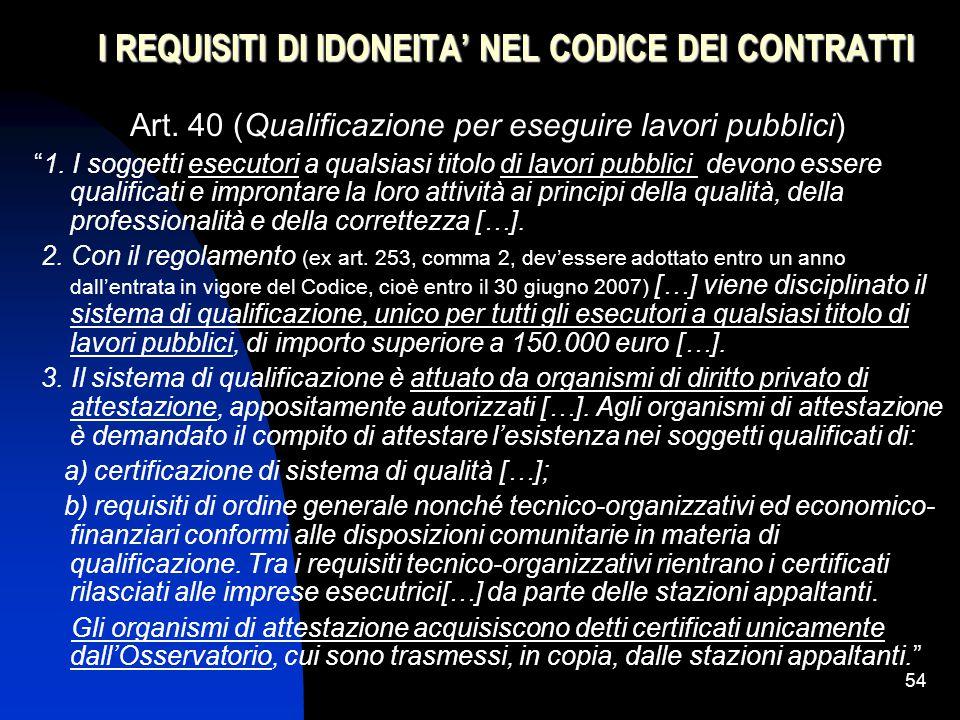 54 I REQUISITI DI IDONEITA' NEL CODICE DEI CONTRATTI Art.