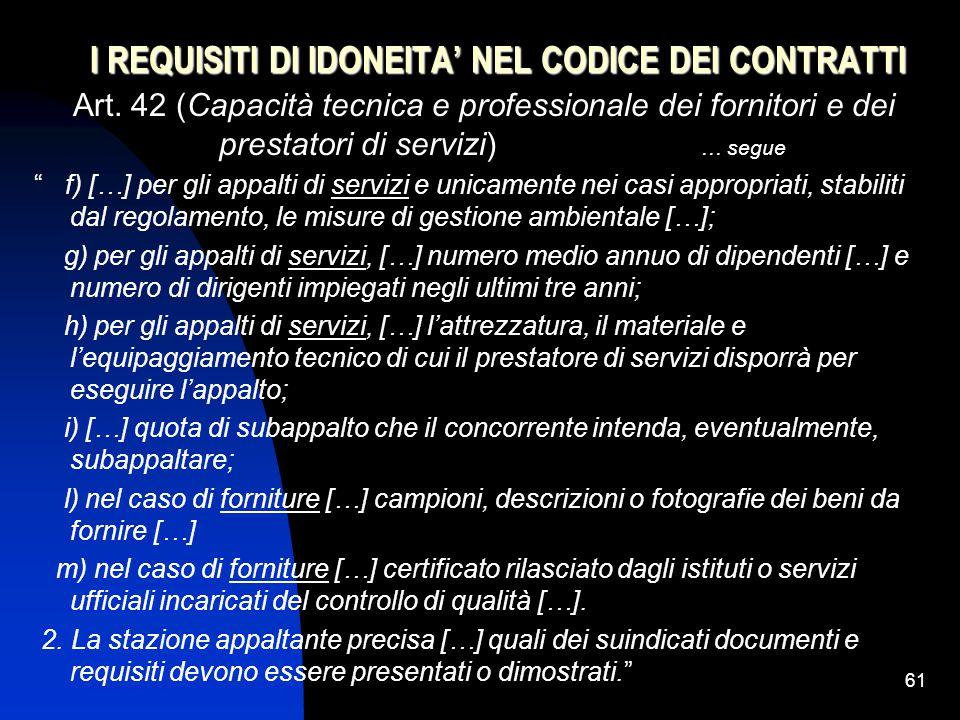 61 I REQUISITI DI IDONEITA' NEL CODICE DEI CONTRATTI Art.