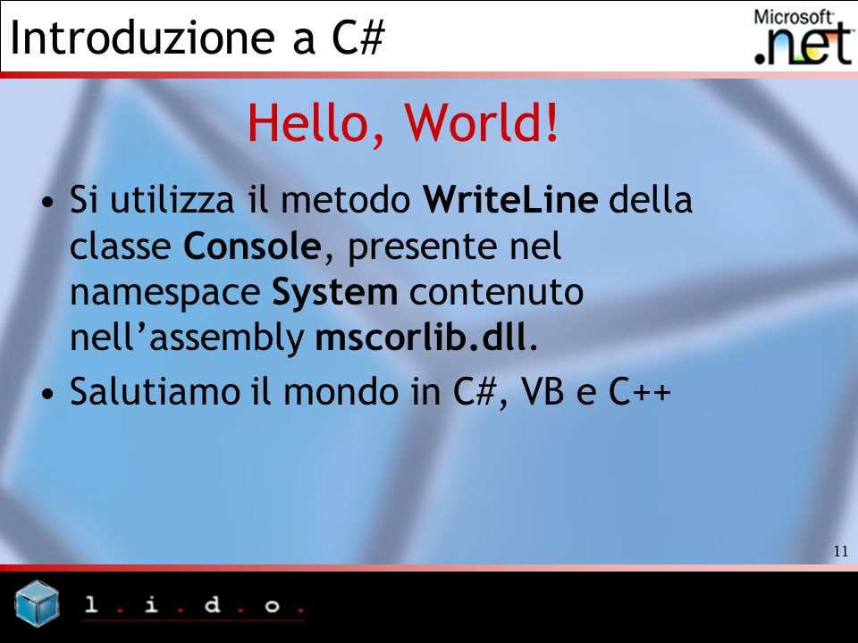 Introduzione a C# 11 Hello, World.
