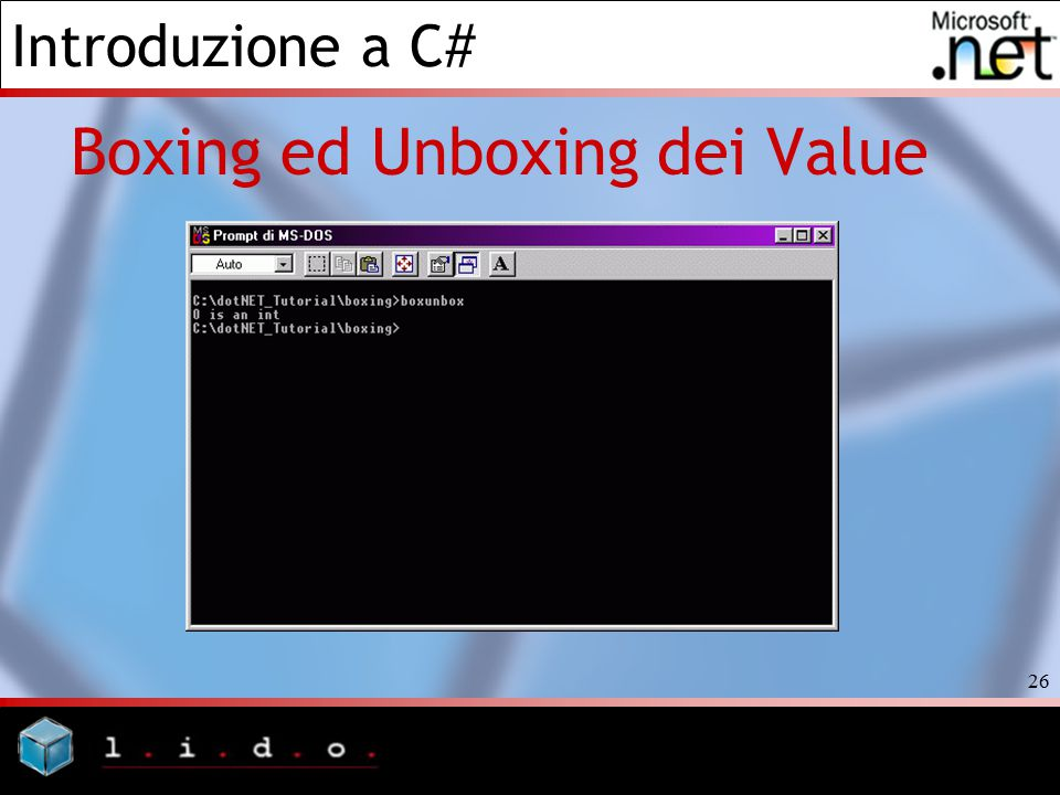 Introduzione a C# 26 Boxing ed Unboxing dei Value
