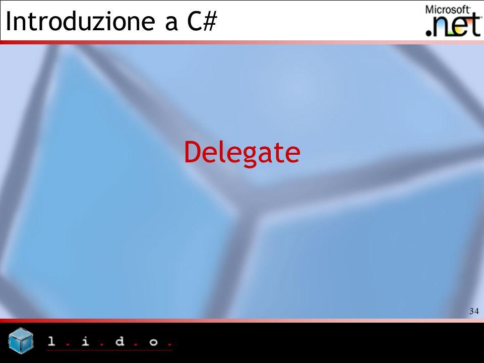Introduzione a C# 34 Delegate