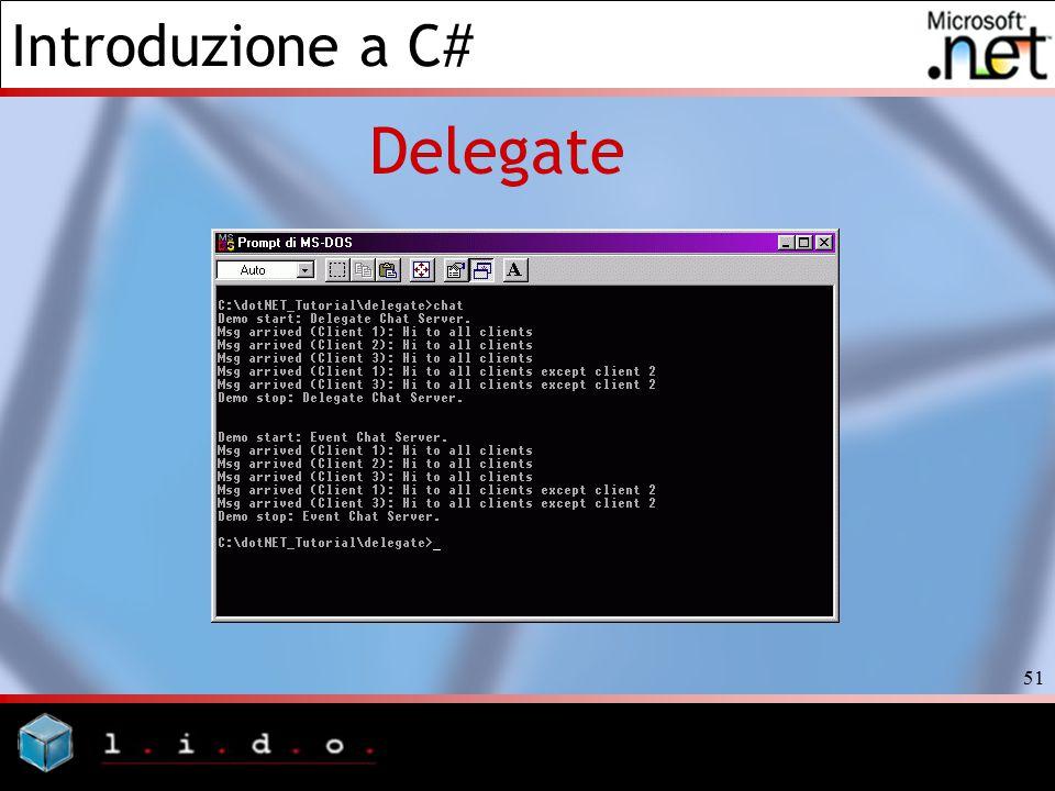 Introduzione a C# 51 Delegate