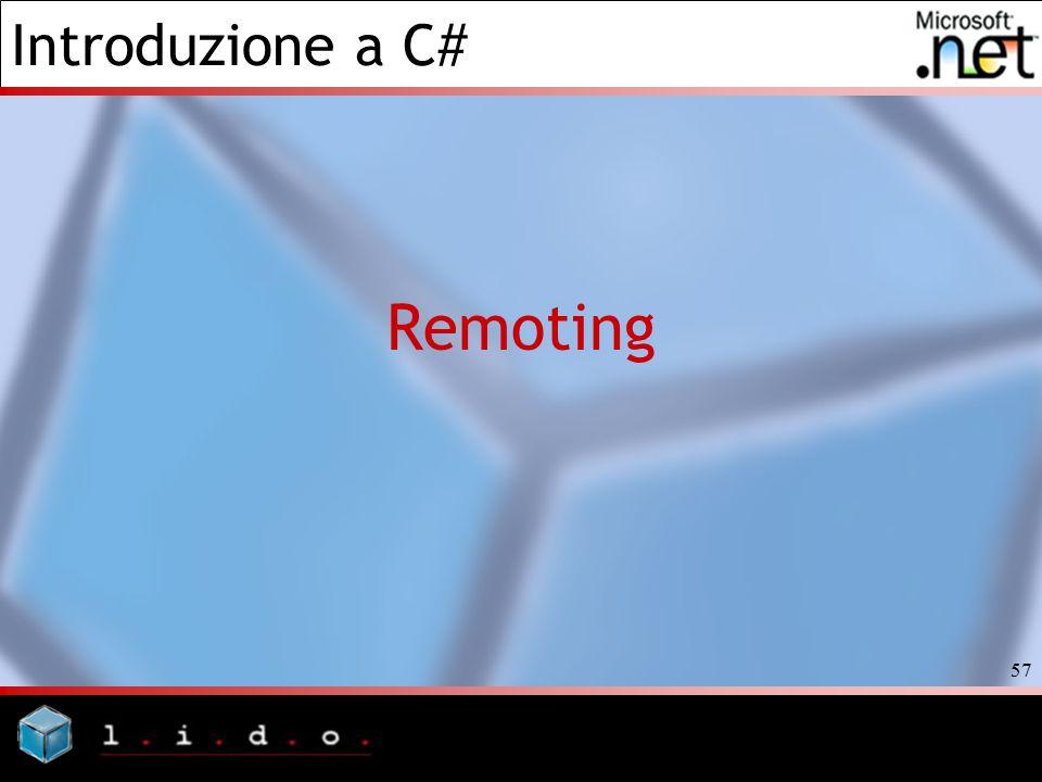 Introduzione a C# 57 Remoting