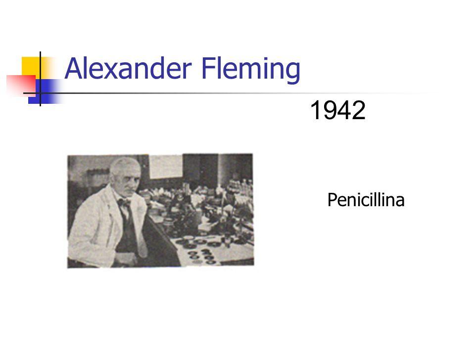 Alexander Fleming Penicillina 1942