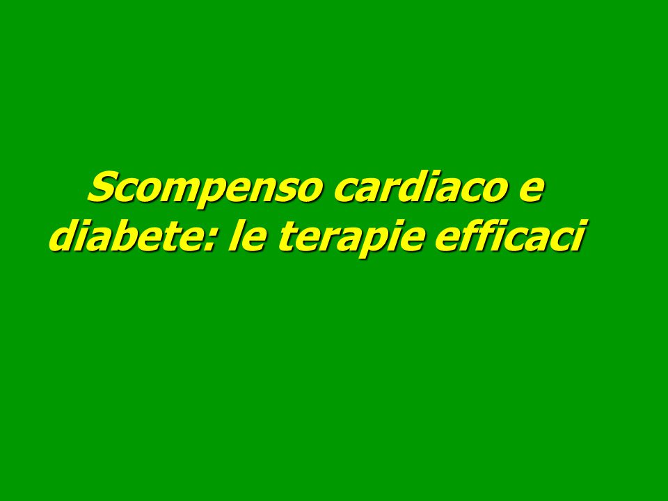 Scompenso cardiaco e diabete: le terapie efficaci