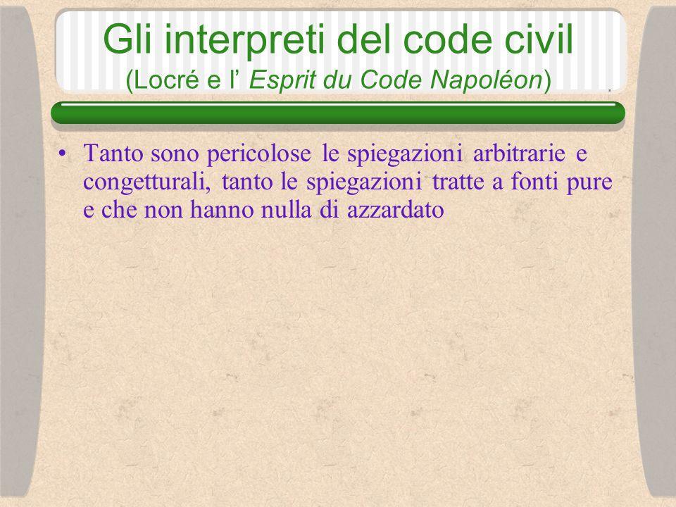 Gli interpreti del code civil (Locré e il suo Esprit du Code Napoléon) J.