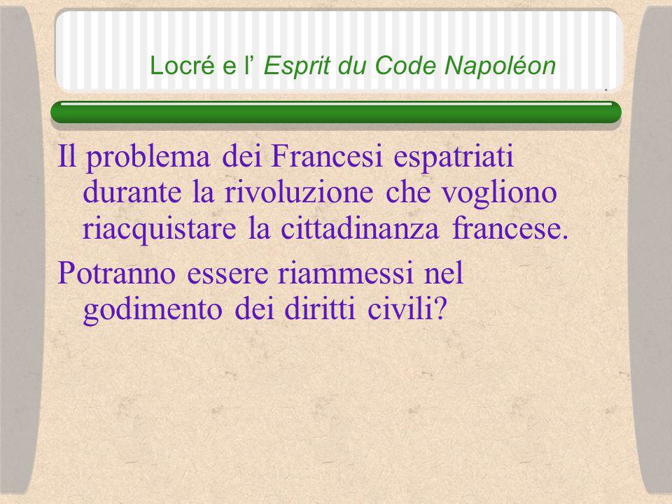 Locré e l' Esprit du Code Napoléon Gli elementi della scienza delle leggi scritte Il senso del testo Il suo spirito (il pensiero e lo scopo del legislatore) Il sistema di applicazione