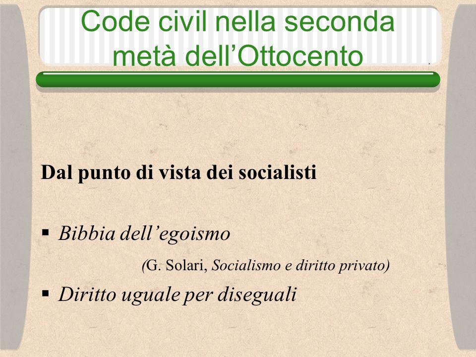 Code civil nella seconda metà dell'Ottocento Dal punto di vista dei socialisti  Bibbia dell'egoismo (G.