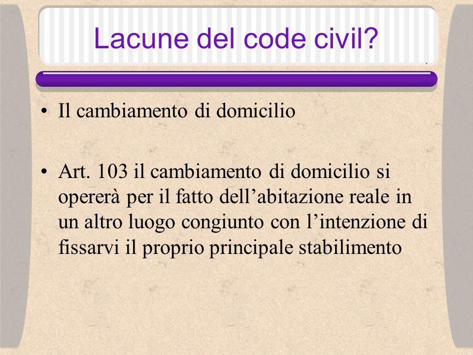 Lacune del code civil.Il cambiamento di domicilio Art.