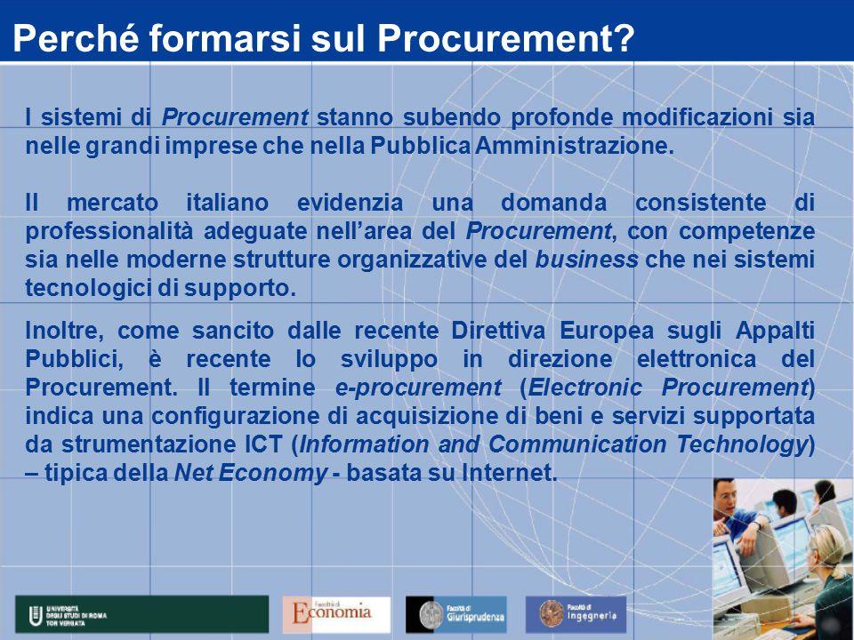 L'Università di Roma Tor Vergata è stata vincitrice del premio MEF Consip Master in e- Procurement , bando di gara competitivo, indetto dal Ministero dell'Economia e delle Finanze e da Consip nel 2004 e riservato agli Atenei italiani, per l'istituzione di un Master universitario in e-procurement.