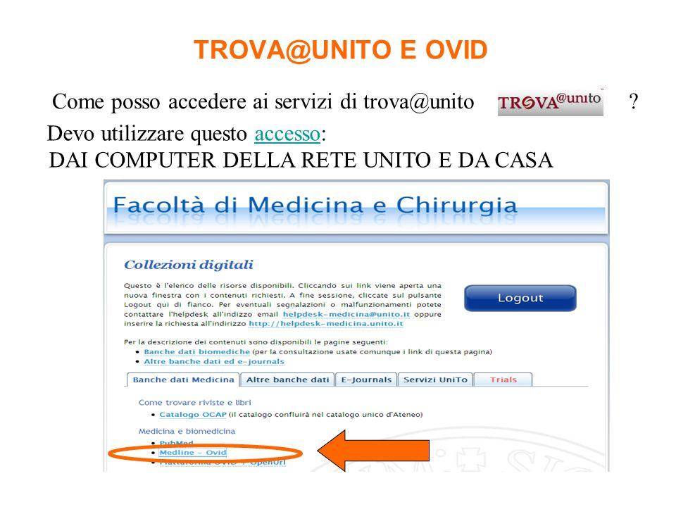TROVA@UNITO E OVID Come posso accedere ai servizi di trova@unito .