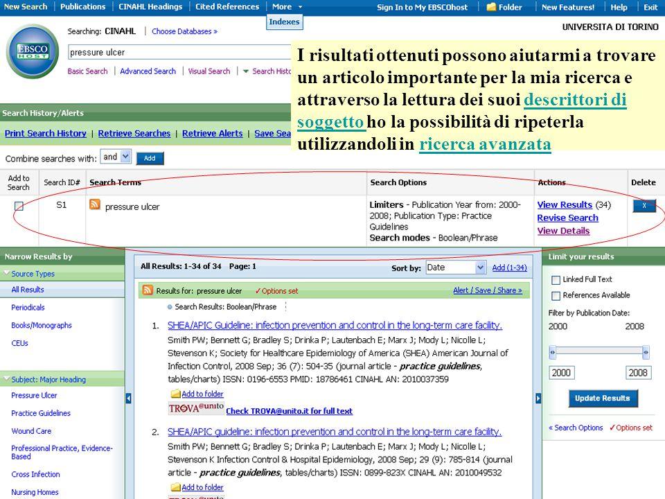 I risultati ottenuti possono aiutarmi a trovare un articolo importante per la mia ricerca e attraverso la lettura dei suoi descrittori di soggetto ho la possibilità di ripeterla utilizzandoli in ricerca avanzatadescrittori di soggetto ricerca avanzata