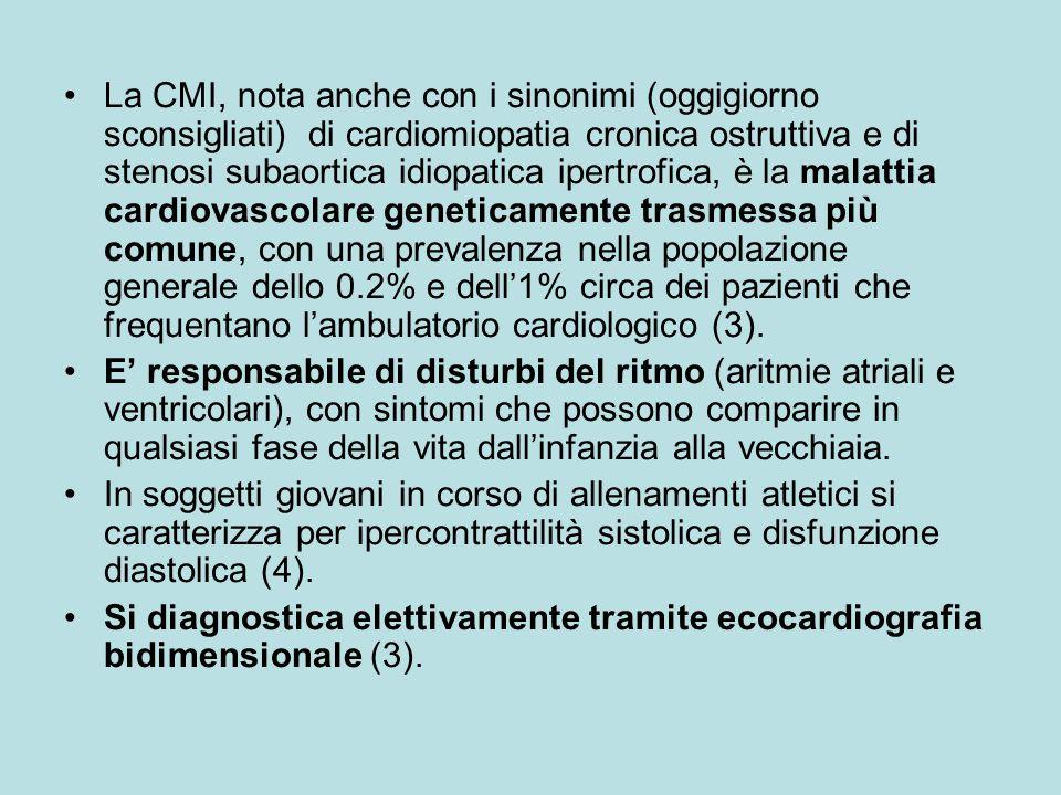La CMI, nota anche con i sinonimi (oggigiorno sconsigliati) di cardiomiopatia cronica ostruttiva e di stenosi subaortica idiopatica ipertrofica, è la