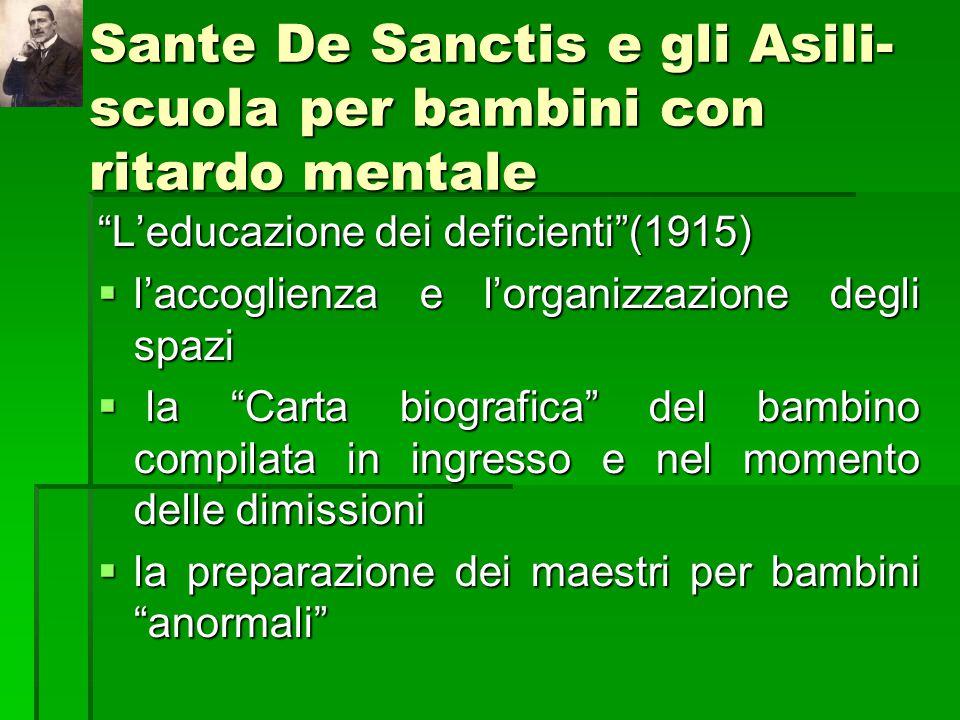 """Sante De Sanctis e gli Asili- scuola per bambini con ritardo mentale """"L'educazione dei deficienti""""(1915)  l'accoglienza e l'organizzazione degli spaz"""