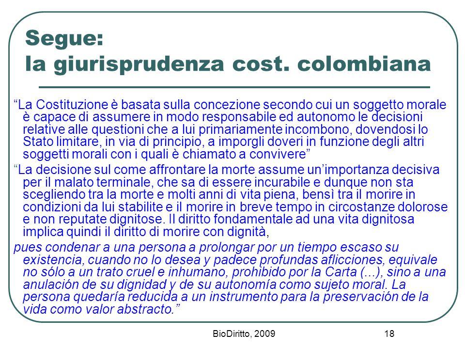 BioDiritto, 2009 18 Segue: la giurisprudenza cost.