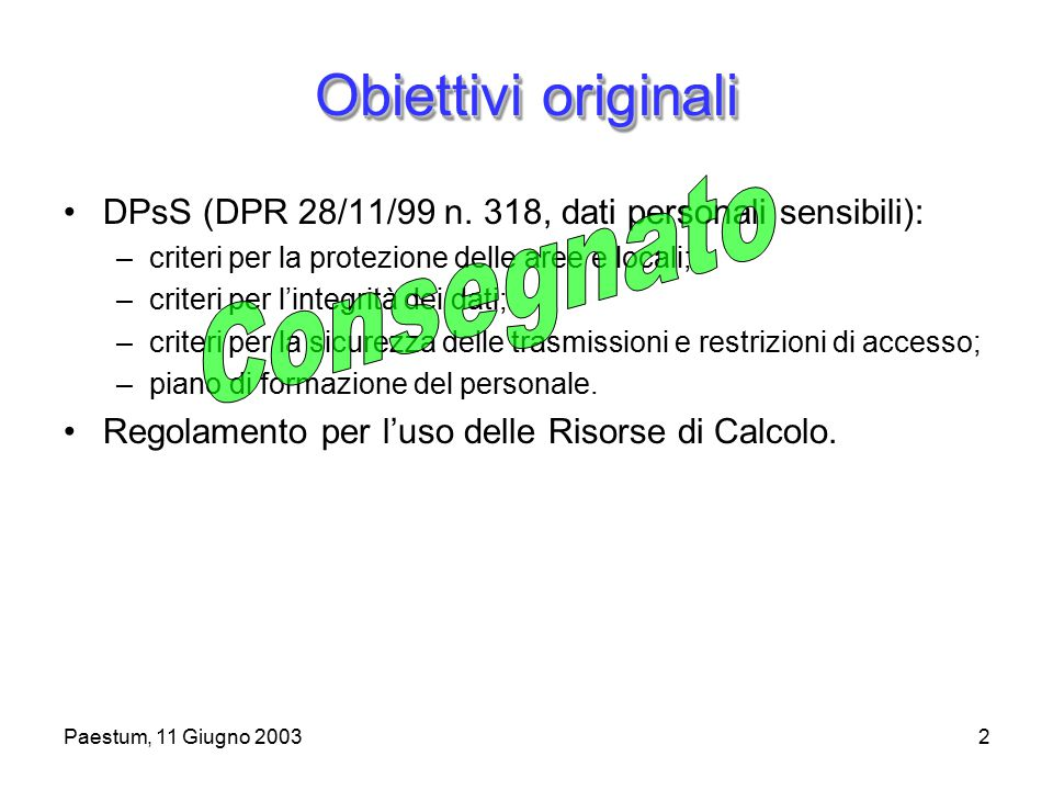Paestum, 11 Giugno 20032 Obiettivi originali DPsS (DPR 28/11/99 n.