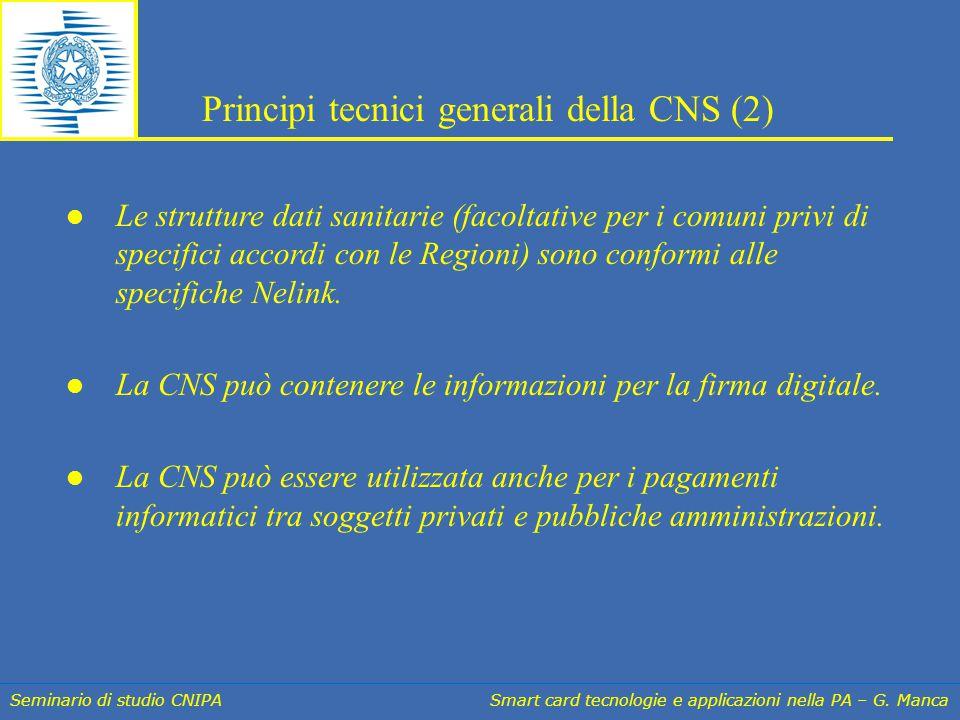 Seminario di studio CNIPA Smart card tecnologie e applicazioni nella PA – G. Manca Le strutture dati sanitarie (facoltative per i comuni privi di spec